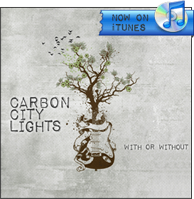 promo with or without album cover Carbon City Lights   With Or Without